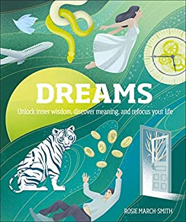 Book Cover: Dreams: Unlock Inner Wisdom, Discover Meaning, and Refocus your Life