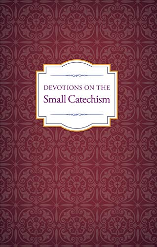 Pdf Christian Books Devotions on the Small Catechism