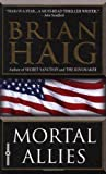 Mortal Allies, Brian Haig, 0446612588