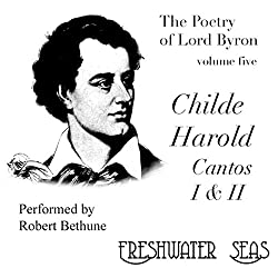 The Poetry of Lord Byron, Volume V: Childe Harold, Cantos I & II