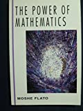 The Power of Mathematics, Moshe Flato, 0070212589