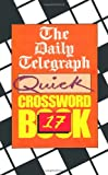 The Daily Telegraph Quick Crossword Book, The Daily Telegraph, 0330343777