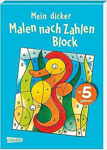 Mein Dicker Malen Nach Zahlen Block Amazonde Eva Muszynski Bücher