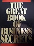 The Great Book of Business Secrets, Boardroom Reports Experts and Editors, 0887230350
