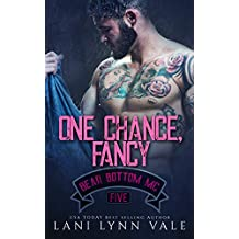 One Chance, Fancy (The Bear Bottom Guardians MC Book 5)
