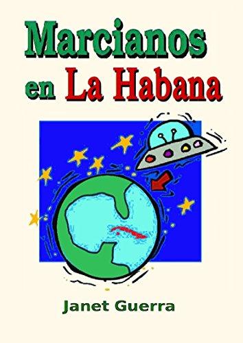 Marcianos en La Habana de Janet Guerra