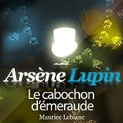 Le cabochon d'émeraude (Arsène Lupin 41)   Maurice Leblanc