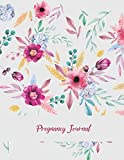 "Pregnancy Journal: Beautiful Pink Floral, Pregnancy Record Book Large Print 8.5"" x 11"""