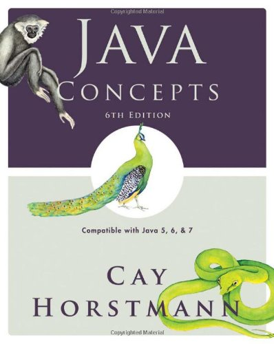 Java Concepts: Compatible with Java 5, 6 and 7 by Wiley