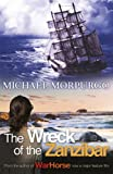 Front cover for the book The wreck of the Zanzibar by Michael Morpurgo