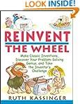 Reinvent the Wheel: Make Classic Inve...