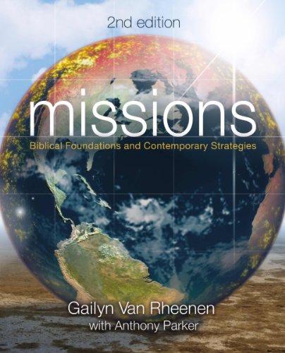 Missions (2nd Edition) (May) [Paperback] [Jan 01, 2013] Van Rheenen Gailyn