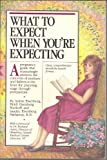 What to Expect When You're Expecting, Arlene Eisenberg and Heidi Murkoff, 0894807692