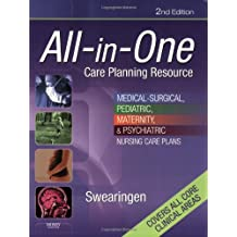 All-in-One Care Planning Resource: Medical-Surgical, Pediatric, Maternity, and Psychiatric Nursing Care Plans (All-In-One Care Planning Resource: Med-Surg, Peds, Maternity, & Psychiatric Nursing)