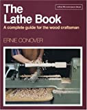 The Lathe Book, Ernie Conover, 1561580570