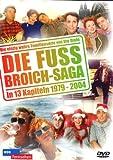 Die Fussbroich-Saga in 13 Kapiteln 1979-2004