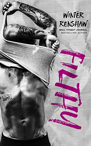 Filthy (Rixton Falls Book 3) cover