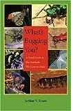 What's Bugging You?, Arthur V. Evans, 081392698X