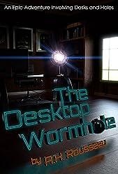 The Desktop Wormhole (English Edition)