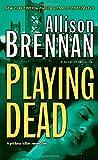 Playing Dead (Prison Break, Book 3)