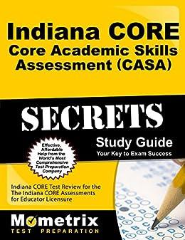 Amazon indiana core core academic skills assessment casa indiana core core academic skills assessment casa secrets study guide indiana core test fandeluxe Images