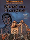 Normannia - Mort en Flandre