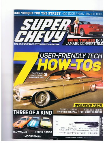 Super Chevy Magazine September 2011 Mad Torque for the Strret-400 Small Block Build, Camaro Convertible, Short-throw Shifter Install,keyless Entry for Your Classic