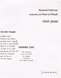 Chair jaune par Raymond Federman