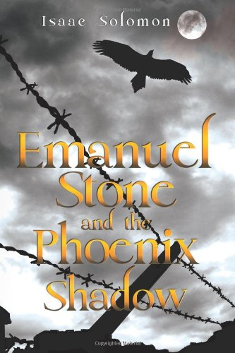 Emanuel Stone and the Phoenix Shadow PDF