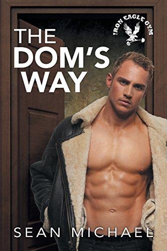 The Dom's Way (Iron Eagle Gym)