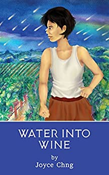 Water into Wine by [Chng, Joyce]