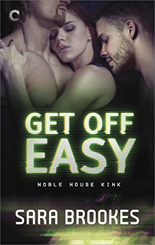 get-off-easy-noble-house-kink