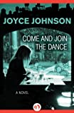 Come and Join the Dance: A Novel