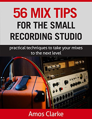 Mix Tips Small Recording Studio ebook product image