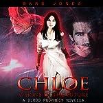 Chloe - Visions of the Future: A Blood Prophecy Novella | Barb Jones