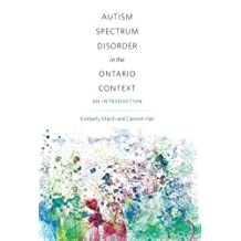 Autism Spectrum Disorder in the Ontario Context: An Introduction