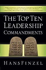 The Top Ten Leadership Commandments Kindle Edition