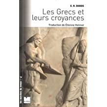 GRECS ET LEURS CROYANCES (LES)