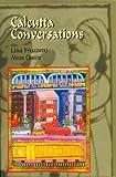 Calcutta Conversations, L Fruzzetti and A Ostor, 8180280098