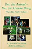 You the Animal - You, the Human Being, Gabriele, 1890841250