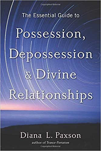 Book The Essential Guide to Possession, Depossession, and Divine Relationships by Diana L. Paxson (2015-03-01)