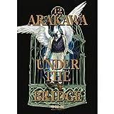 Arakawa Under the Bridge (12) (Young Gangan Comics) (Japanese edition) ISBN-10:4757532970 [2011]