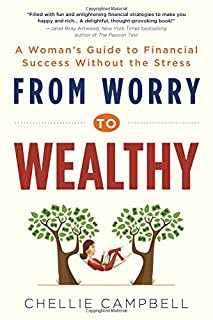 Book Cover: From Worry to Wealthy: A Woman's Guide to Financial Success Without the Stress