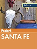 Front cover for the book Fodor's Santa Fe, Taos & Albuquerque by Fodor's