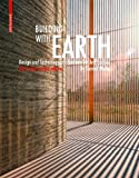 Building with Earth, Gernot Minke, 3034608225