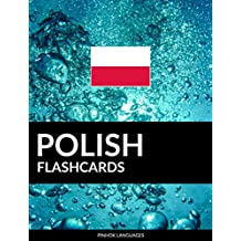 Polish Flashcards: 800 Important Polish-English and English-Polish Flash Cards
