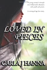 Loved In Pieces (The Intentions Series) Paperback