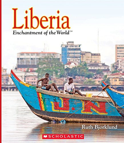 Liberia (Enchantment of the World)