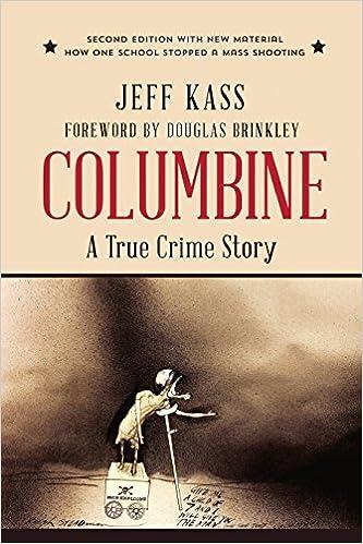 Columbine A True Crime Story Amazon De Jeff Kass Fremdsprachige