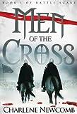 Men of the Cross (Battle Scars Book 1)